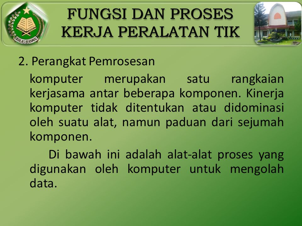 2. Perangkat Pemrosesan