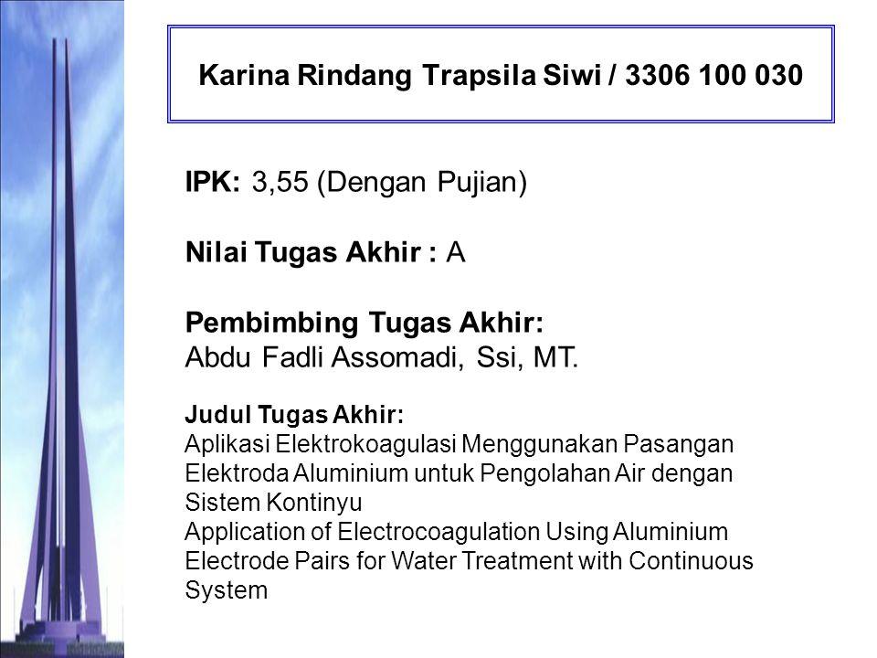 Karina Rindang Trapsila Siwi / 3306 100 030