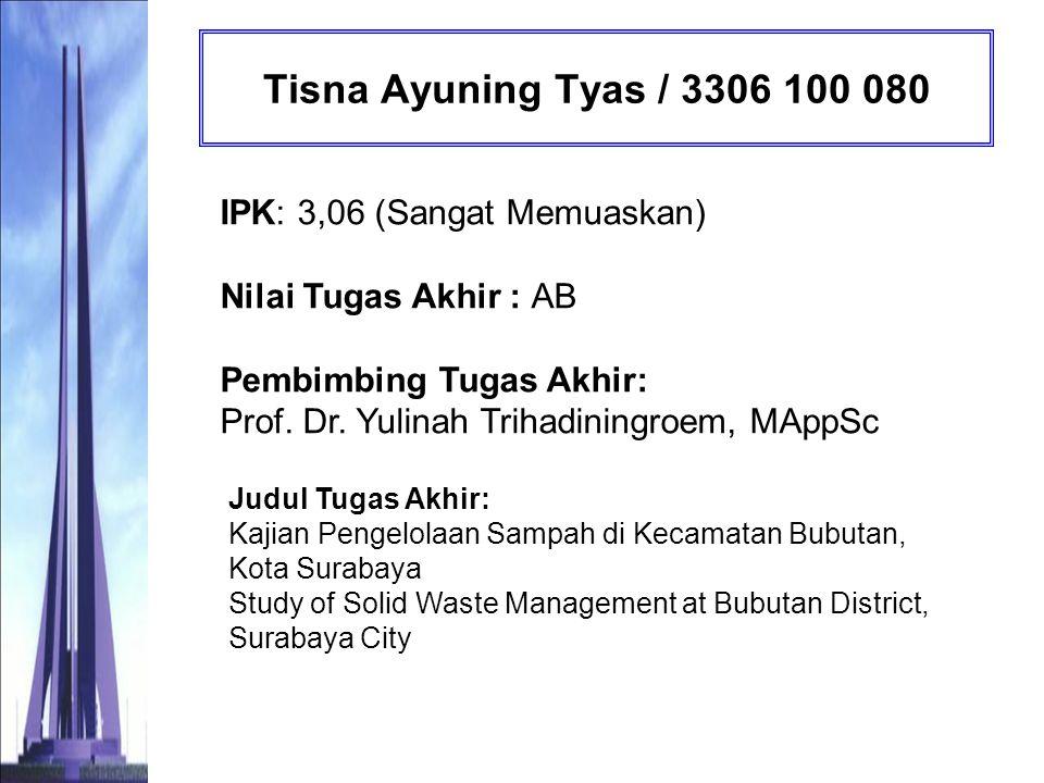 Tisna Ayuning Tyas / 3306 100 080