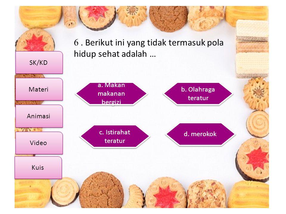 a. Makan makanan bergizi