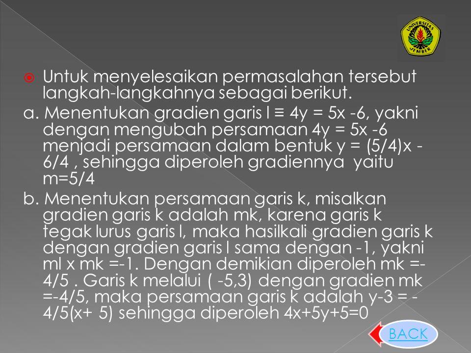 Untuk menyelesaikan permasalahan tersebut langkah-langkahnya sebagai berikut.