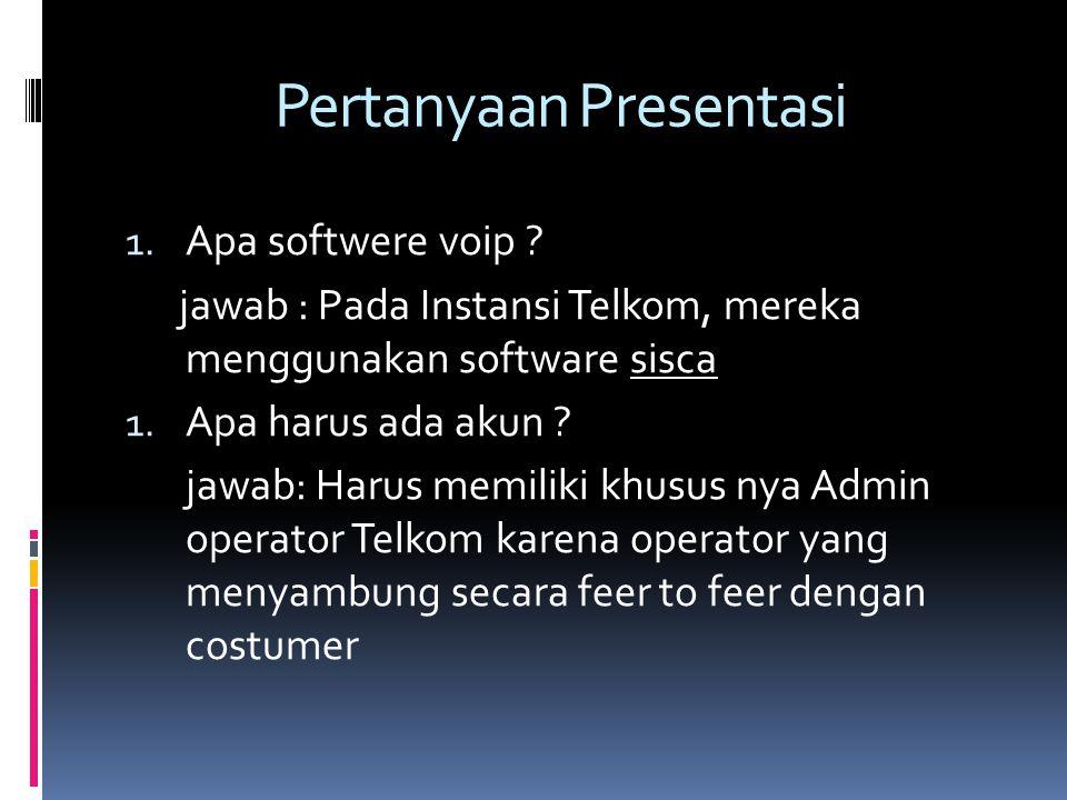 Pertanyaan Presentasi