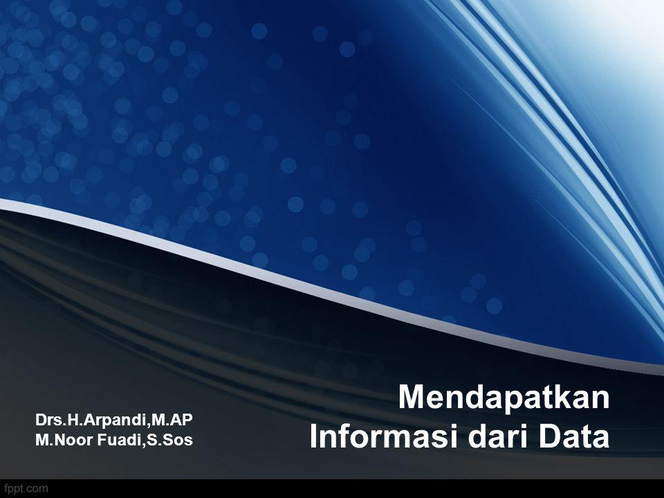 Mendapatkan Informasi dari Data