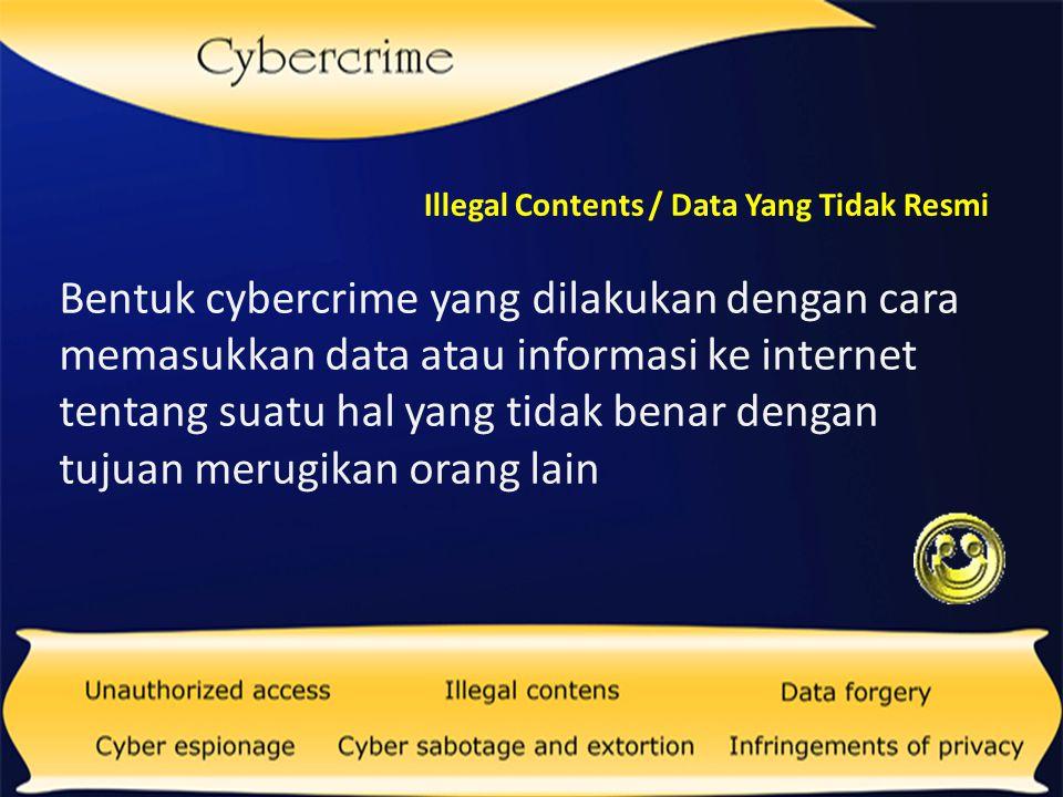 Illegal Contents / Data Yang Tidak Resmi