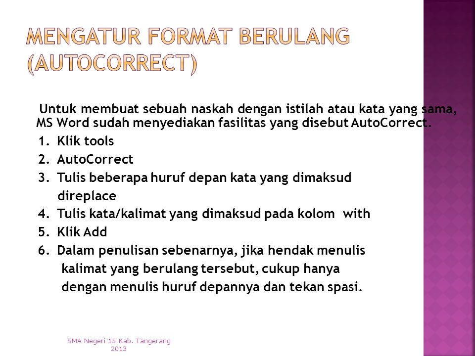 Mengatur Format Berulang (AutoCorrect)