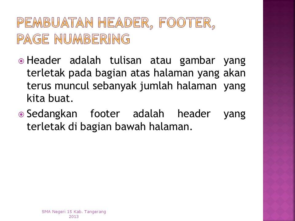 Pembuatan Header, Footer, Page Numbering