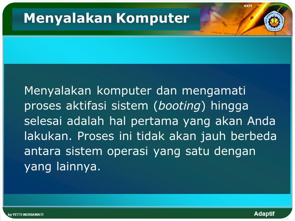 KKPI Menyalakan Komputer.