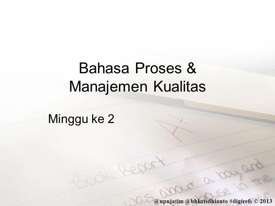 Bahasa Proses & Manajemen Kualitas