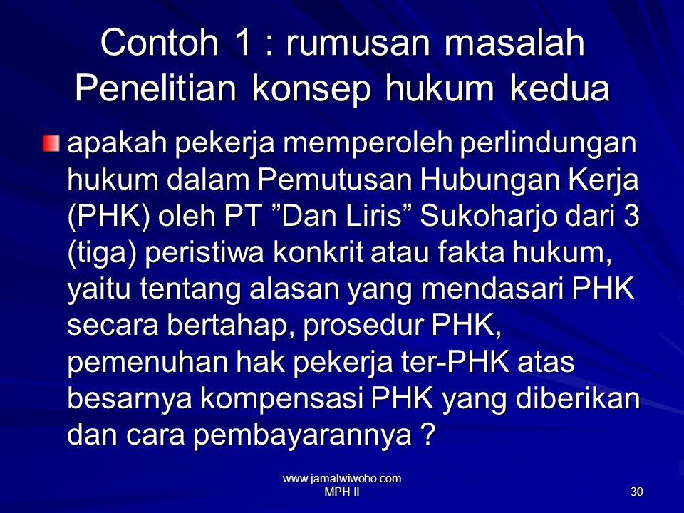 Contoh 1 : rumusan masalah Penelitian konsep hukum kedua