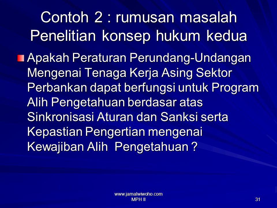 Contoh 2 : rumusan masalah Penelitian konsep hukum kedua