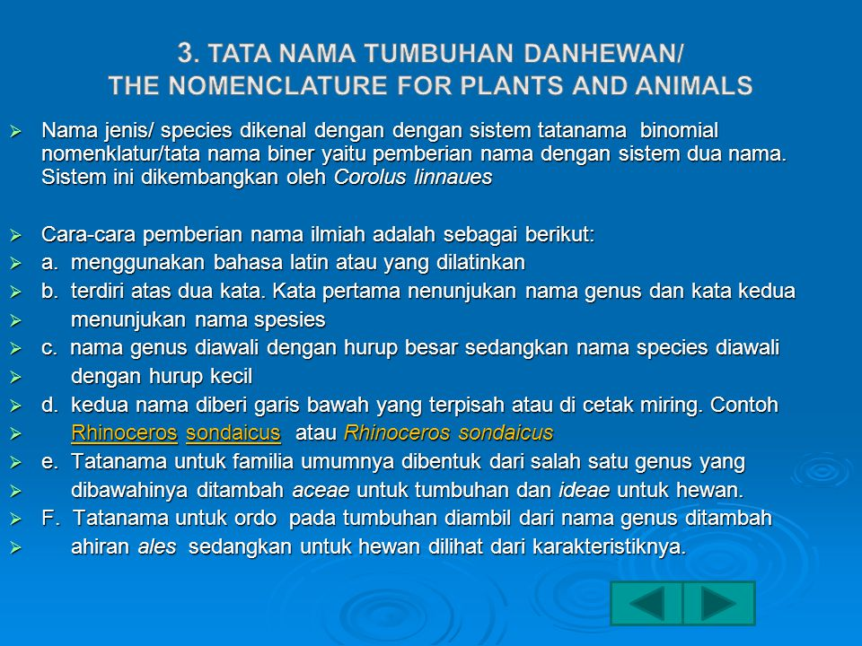 3. Tata nama tumbuhan danhewan/ the nomenclature for plants and animals