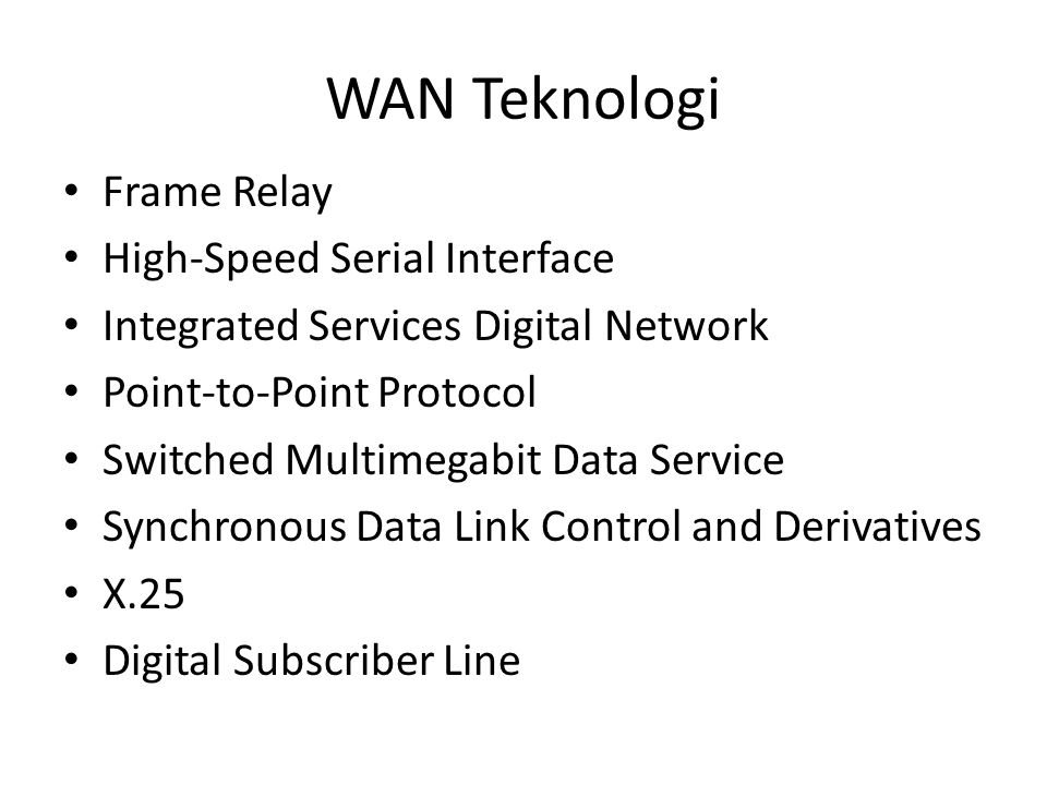 WAN Teknologi Frame Relay High-Speed Serial Interface