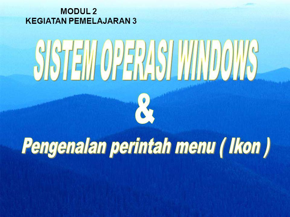 & Pengenalan perintah menu ( Ikon ) SISTEM OPERASI WINDOWS MODUL 2
