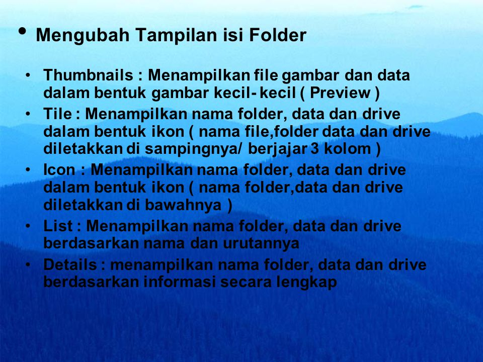 Mengubah Tampilan isi Folder