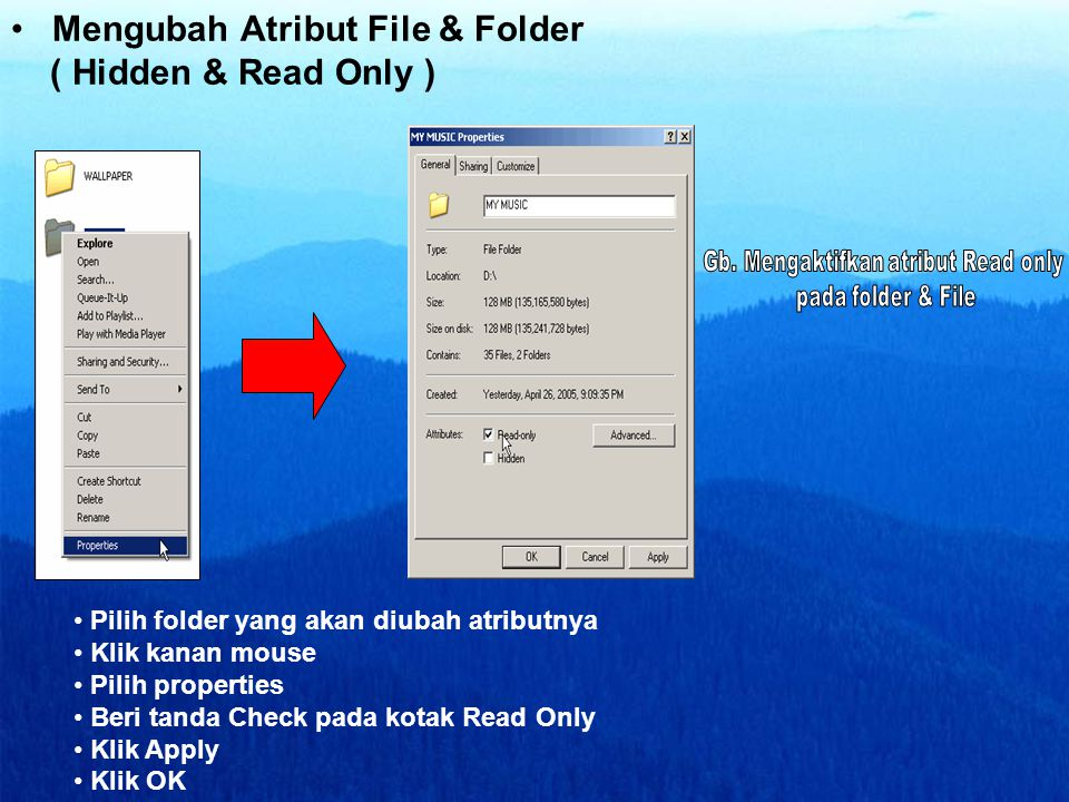 Mengubah Atribut File & Folder ( Hidden & Read Only )