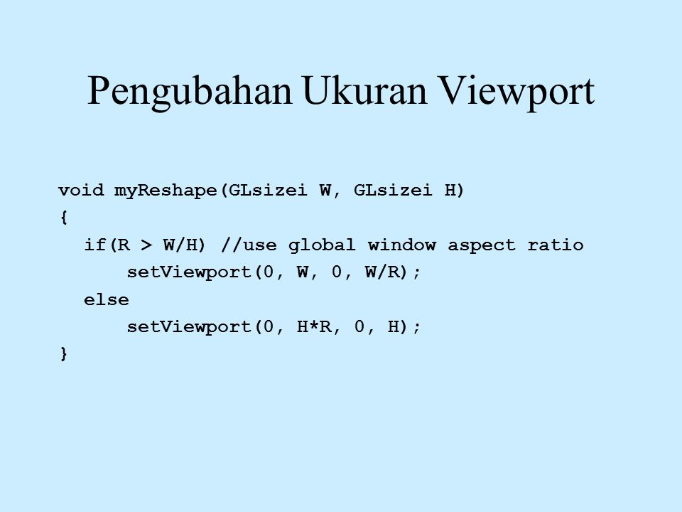 Pengubahan Ukuran Viewport