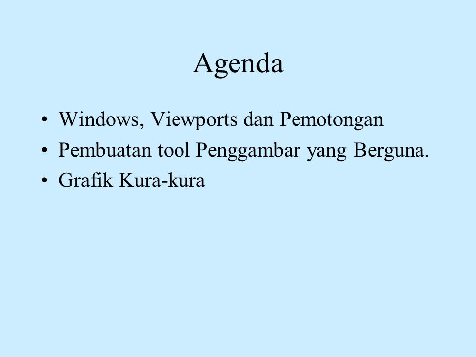 Agenda Windows, Viewports dan Pemotongan