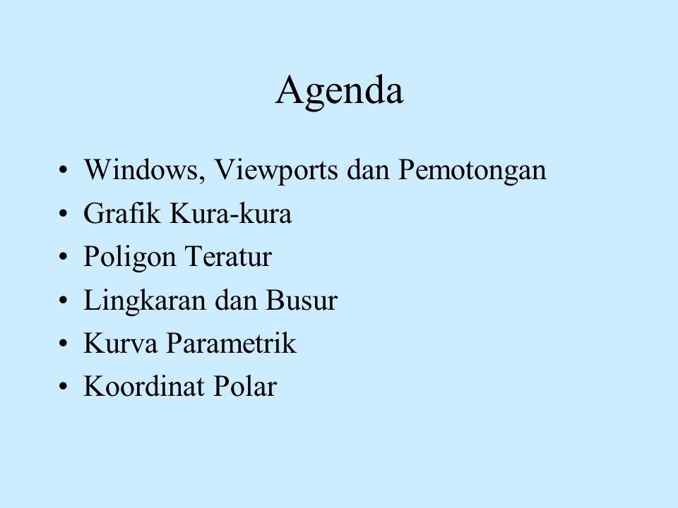 Agenda Windows, Viewports dan Pemotongan Grafik Kura-kura