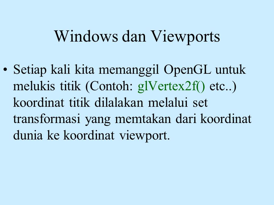 Windows dan Viewports