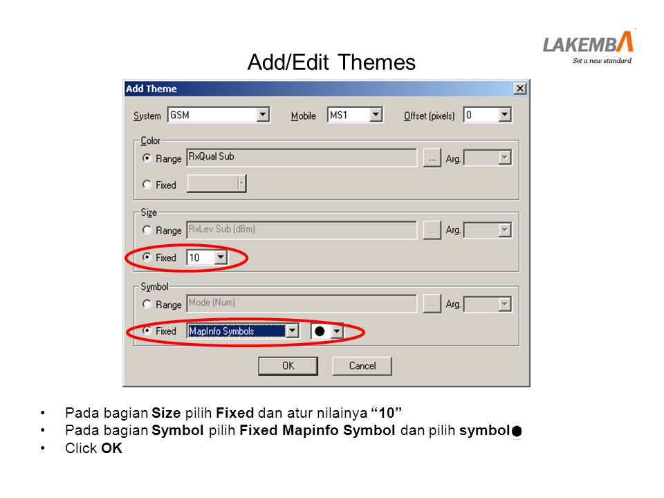 Add/Edit Themes Pada bagian Size pilih Fixed dan atur nilainya 10