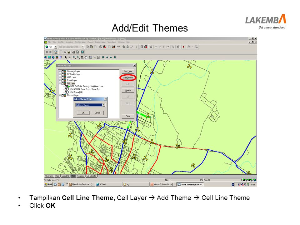 Add/Edit Themes Tampilkan Cell Line Theme, Cell Layer  Add Theme  Cell Line Theme Click OK
