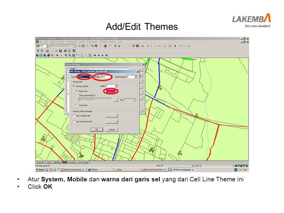Add/Edit Themes Atur System, Mobile dan warna dari garis sel yang dari Cell Line Theme ini Click OK