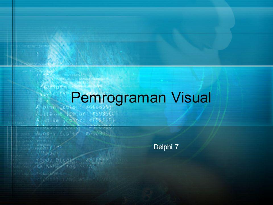 Pemrograman Visual Delphi 7