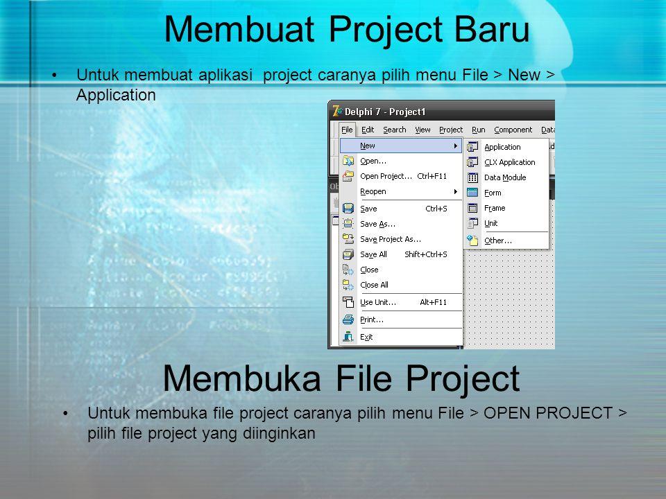 Membuat Project Baru Membuka File Project