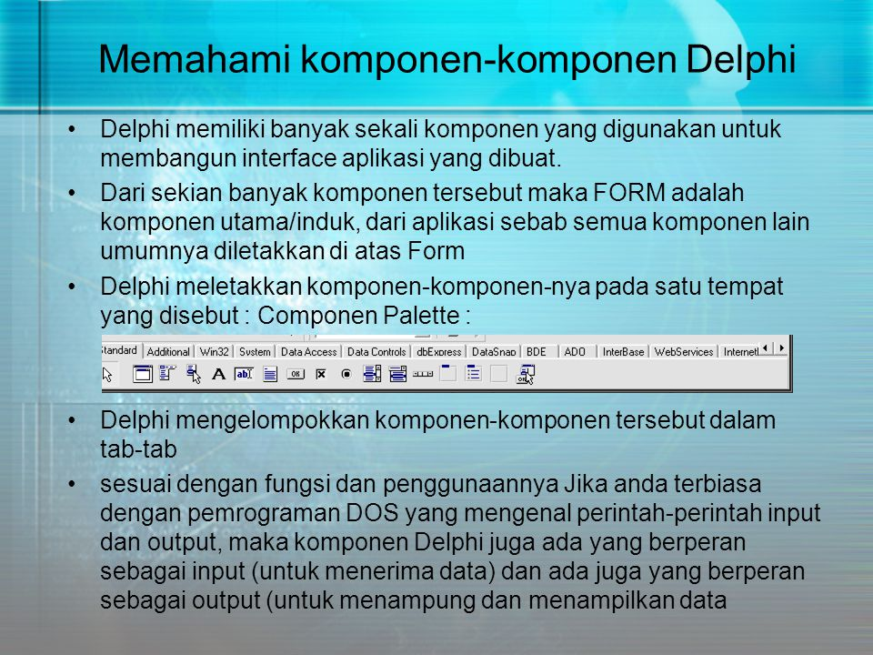 Memahami komponen-komponen Delphi