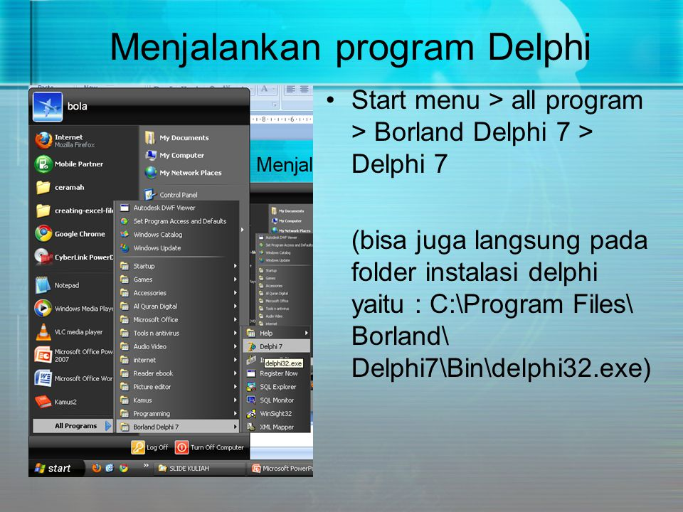 Menjalankan program Delphi
