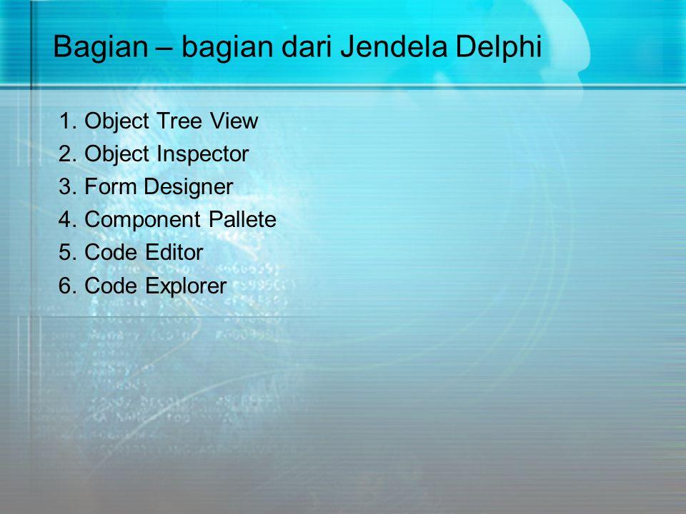Bagian – bagian dari Jendela Delphi