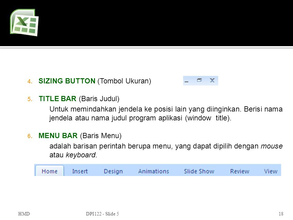 SIZING BUTTON (Tombol Ukuran) TITLE BAR (Baris Judul)