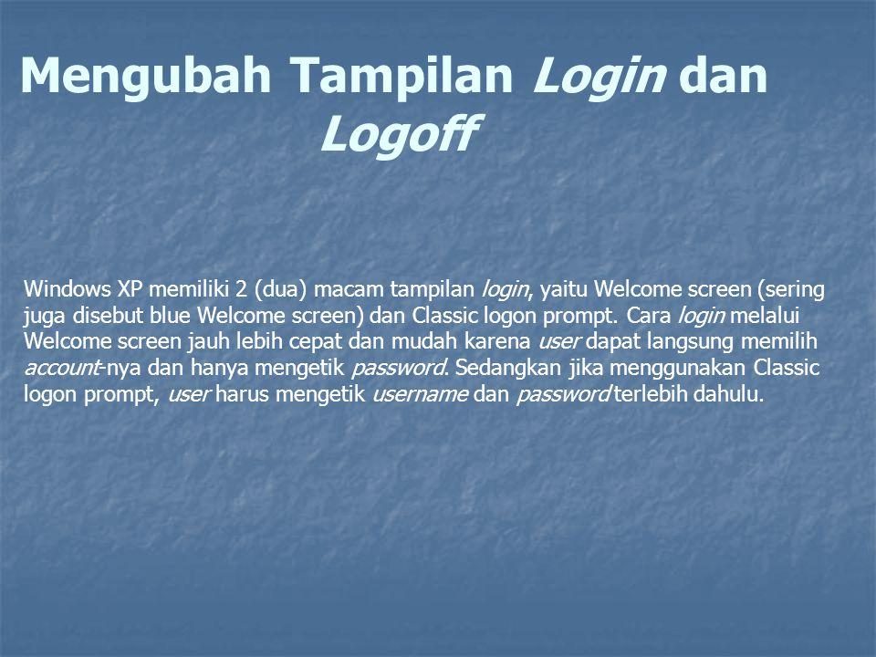 Mengubah Tampilan Login dan Logoff
