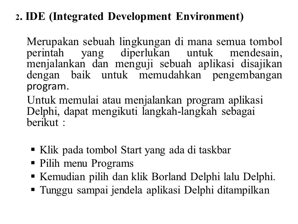 2. IDE (Integrated Development Environment)