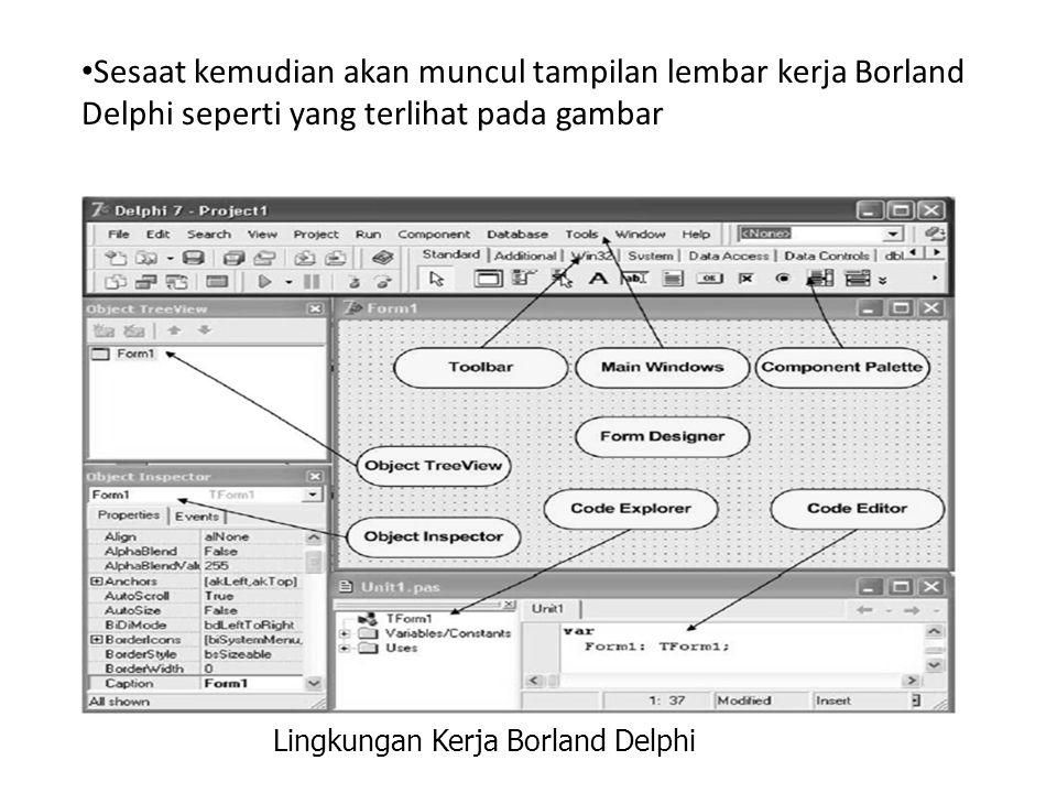 Lingkungan Kerja Borland Delphi