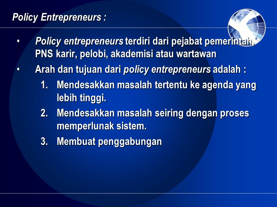 Policy Entrepreneurs :