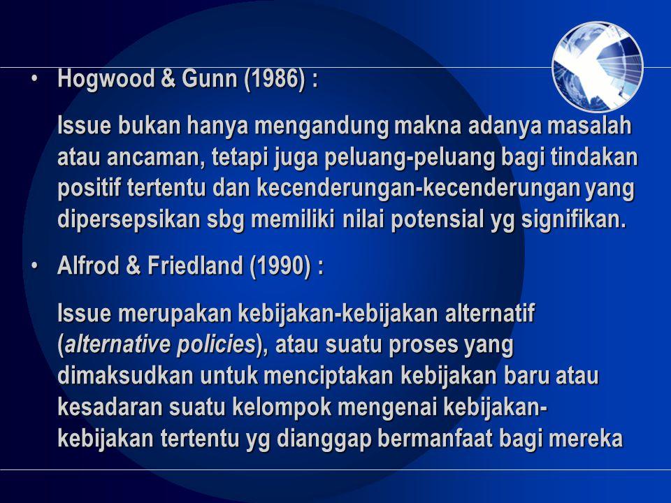 Hogwood & Gunn (1986) :