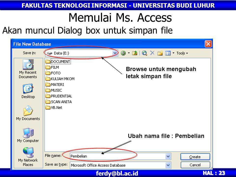 Akan muncul Dialog box untuk simpan file