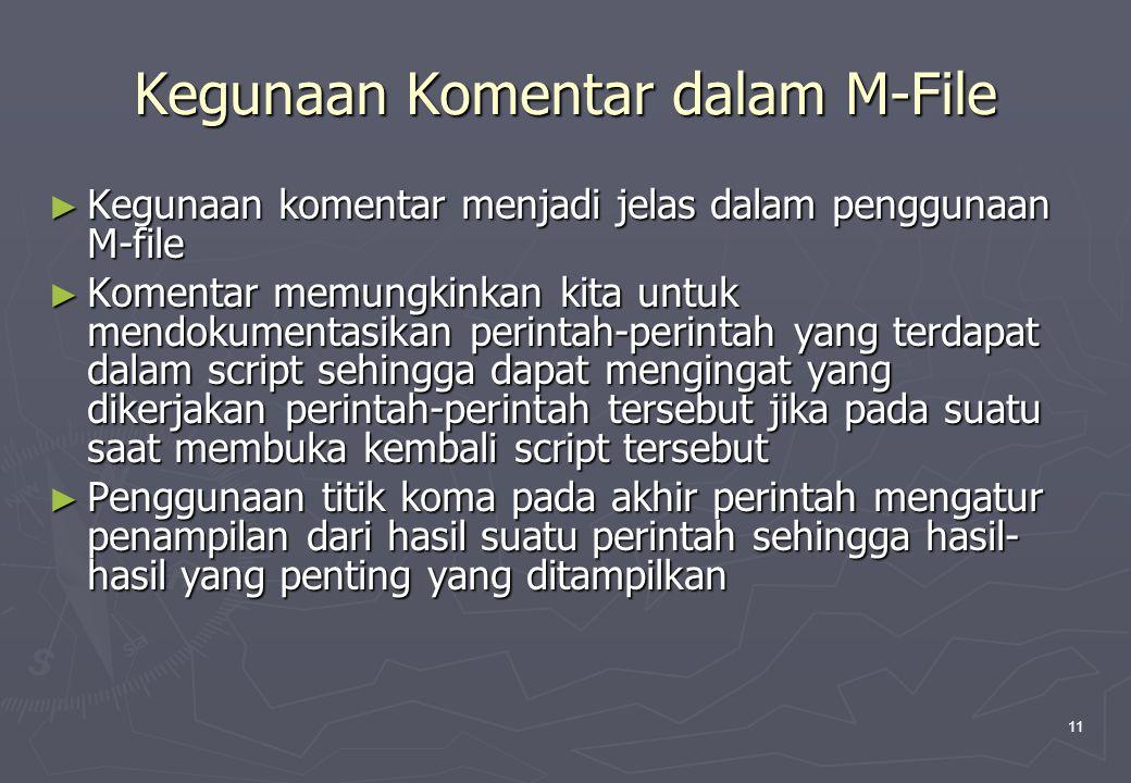 Kegunaan Komentar dalam M-File