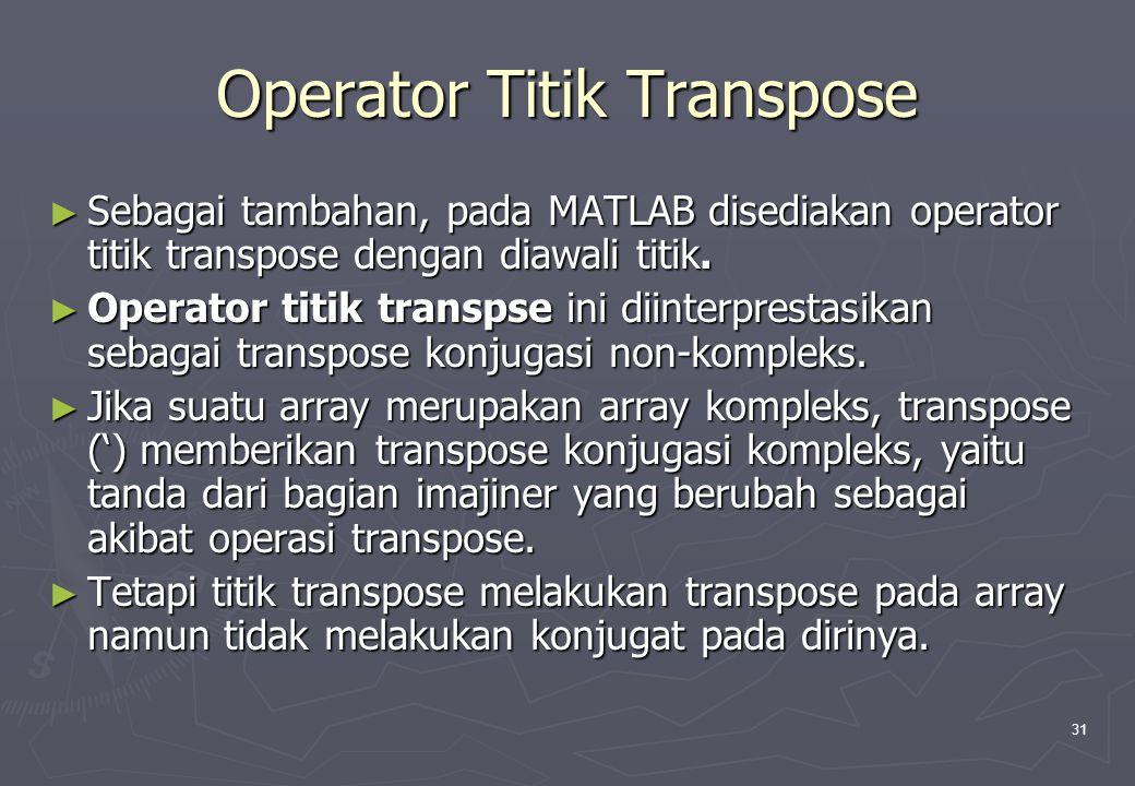 Operator Titik Transpose