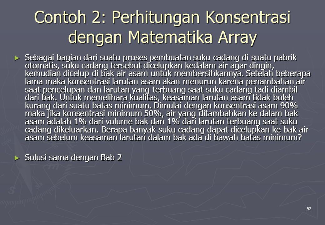Contoh 2: Perhitungan Konsentrasi dengan Matematika Array