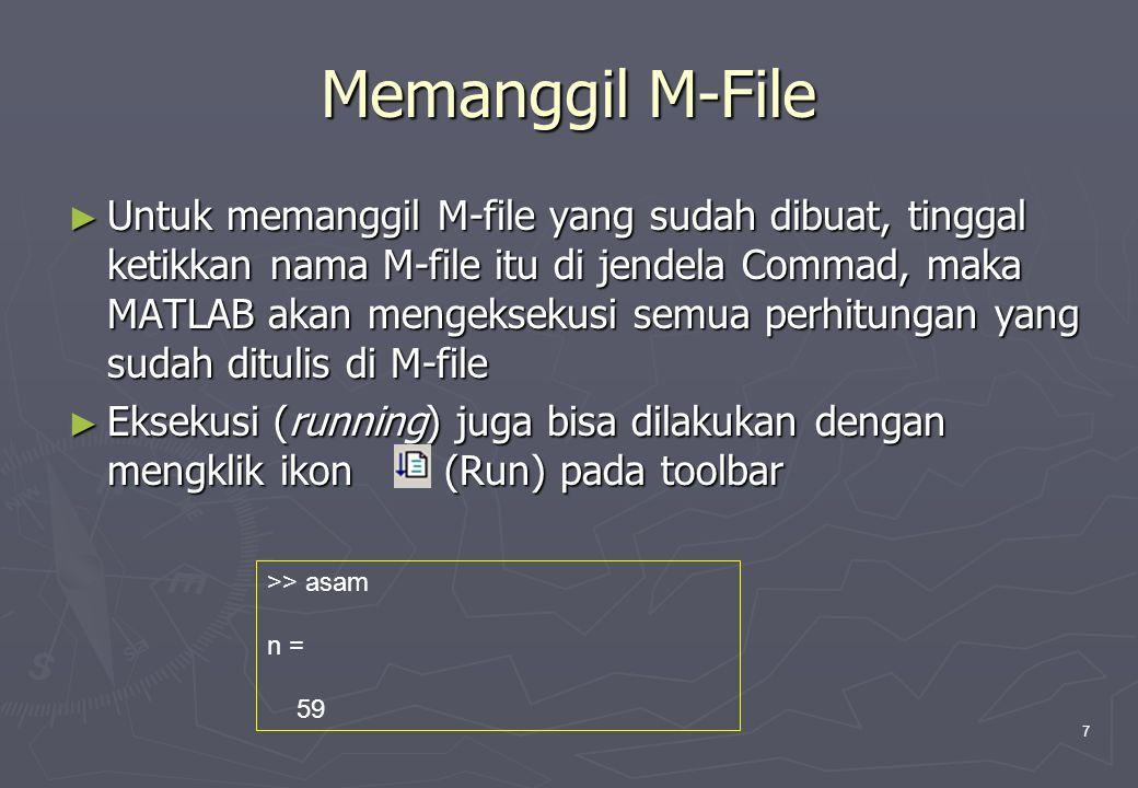 Memanggil M-File