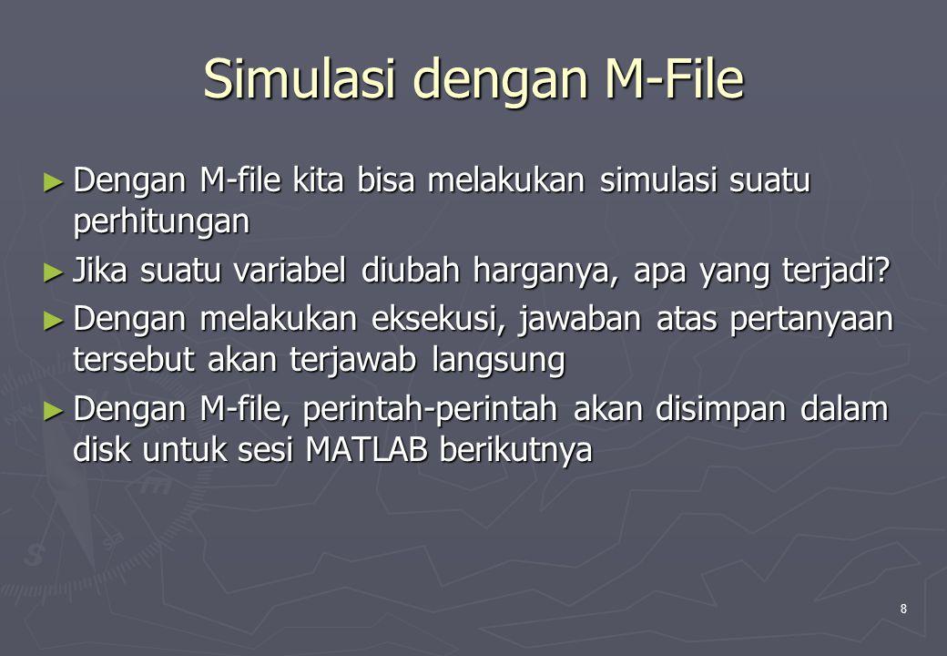 Simulasi dengan M-File
