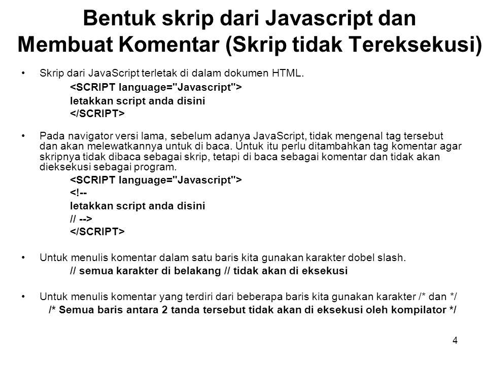 Bentuk skrip dari Javascript dan Membuat Komentar (Skrip tidak Tereksekusi)