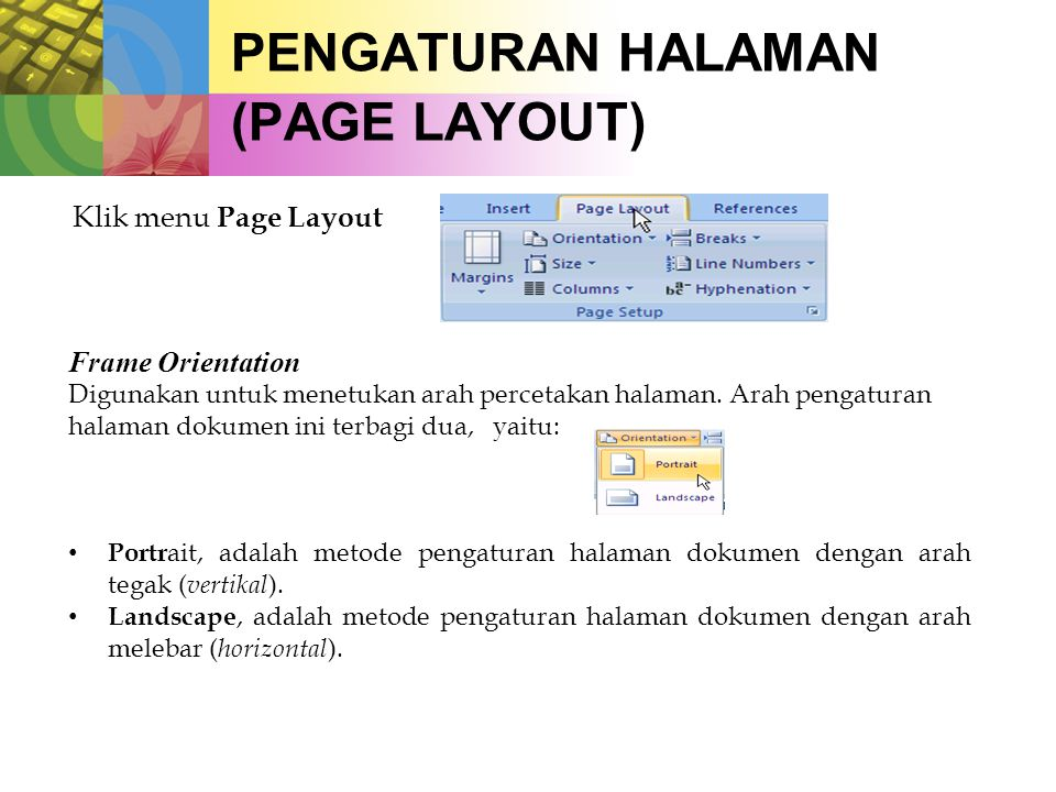 PENGATURAN HALAMAN (PAGE LAYOUT)