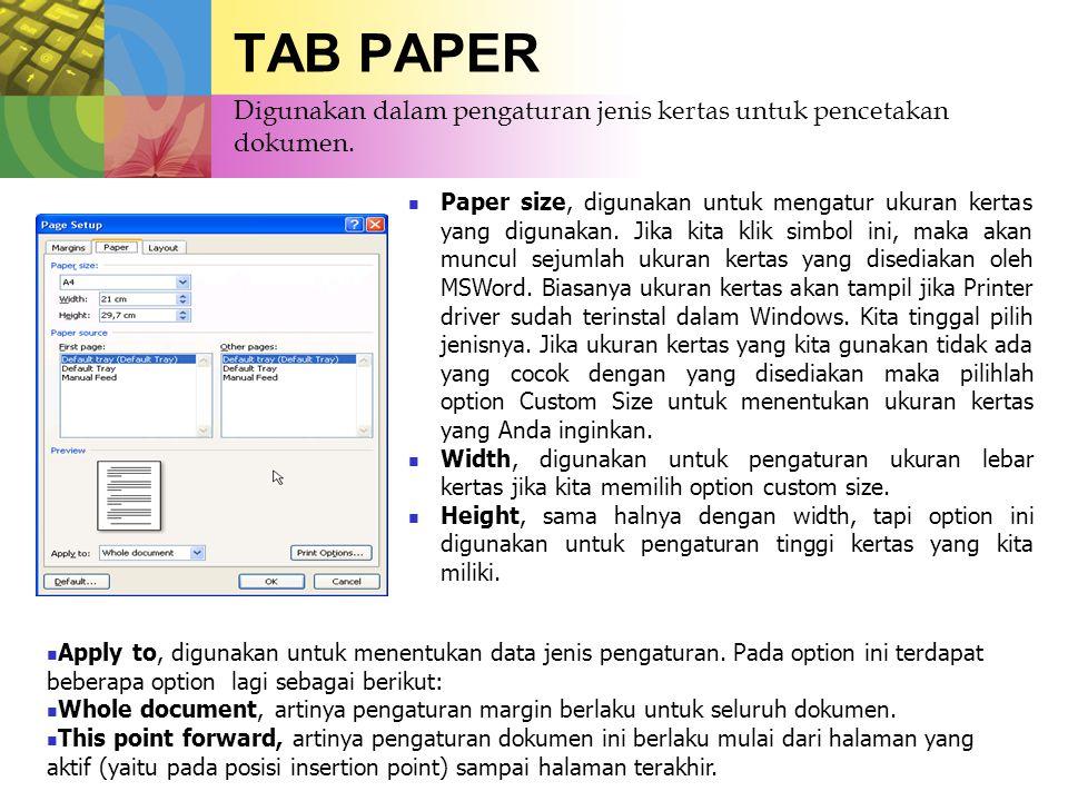 TAB PAPER Digunakan dalam pengaturan jenis kertas untuk pencetakan dokumen.