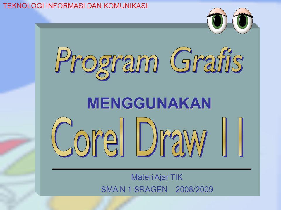 MENGGUNAKAN Program Grafis Corel Draw 11 Materi Ajar TIK