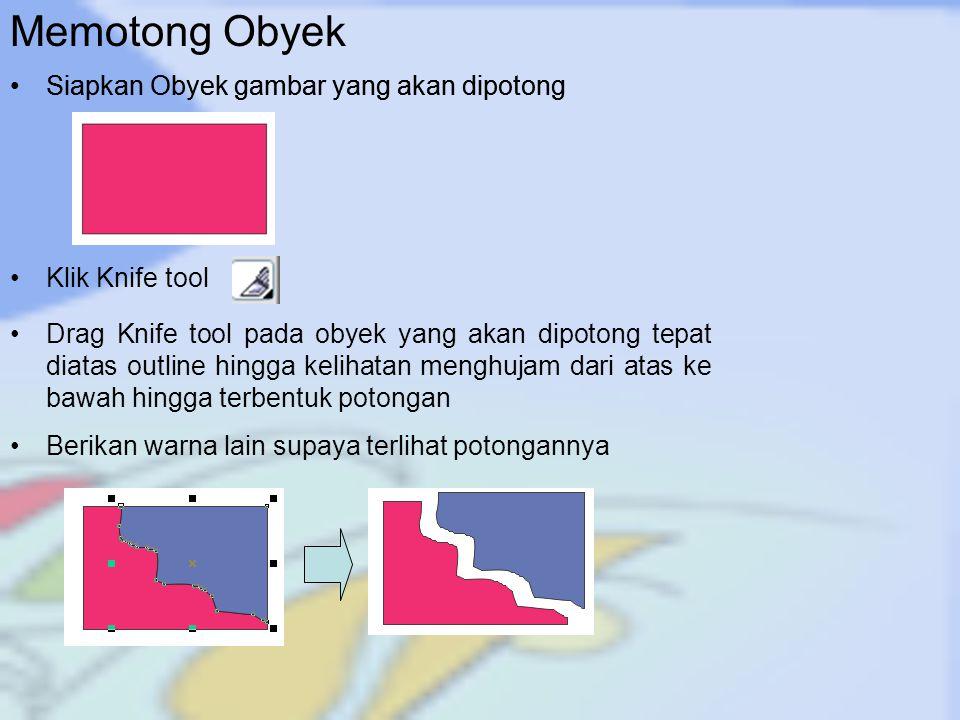Memotong Obyek Siapkan Obyek gambar yang akan dipotong