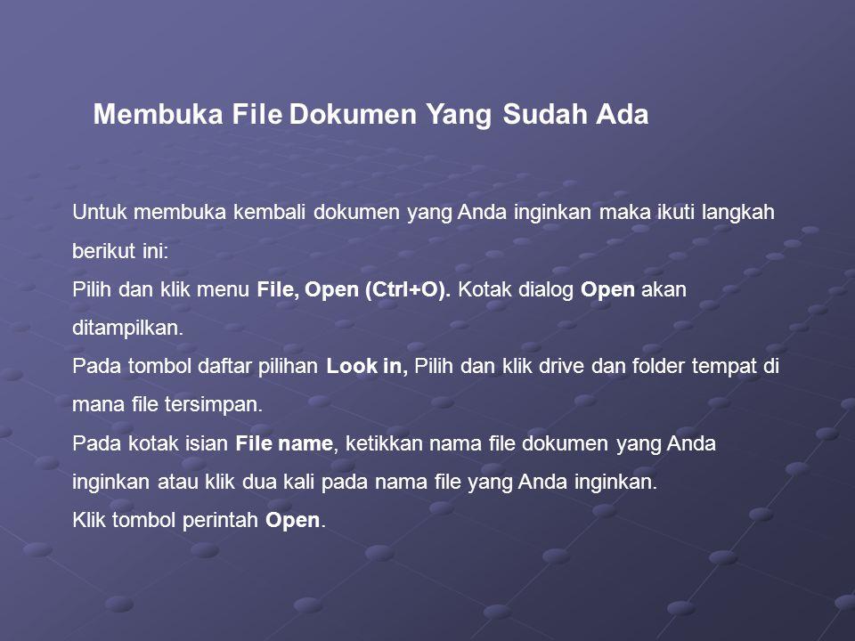 Membuka File Dokumen Yang Sudah Ada