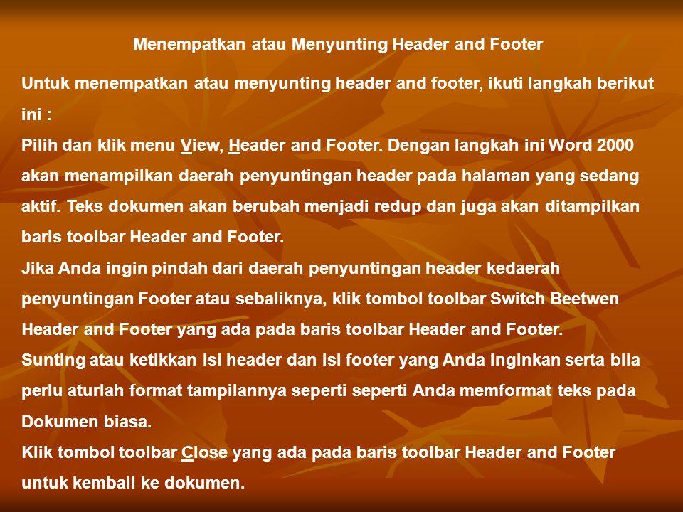 Menempatkan atau Menyunting Header and Footer